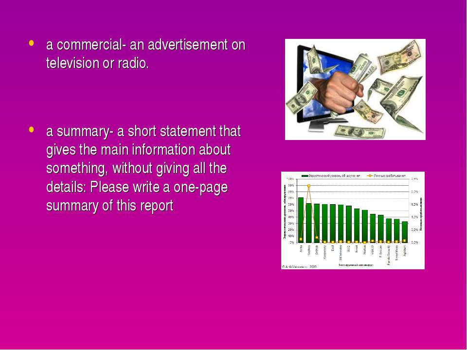 a commercial- an advertisement on television or radio. a summary- a short sta...