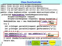 Class SumController import javax.servlet.http.HttpServletRequest; import java...