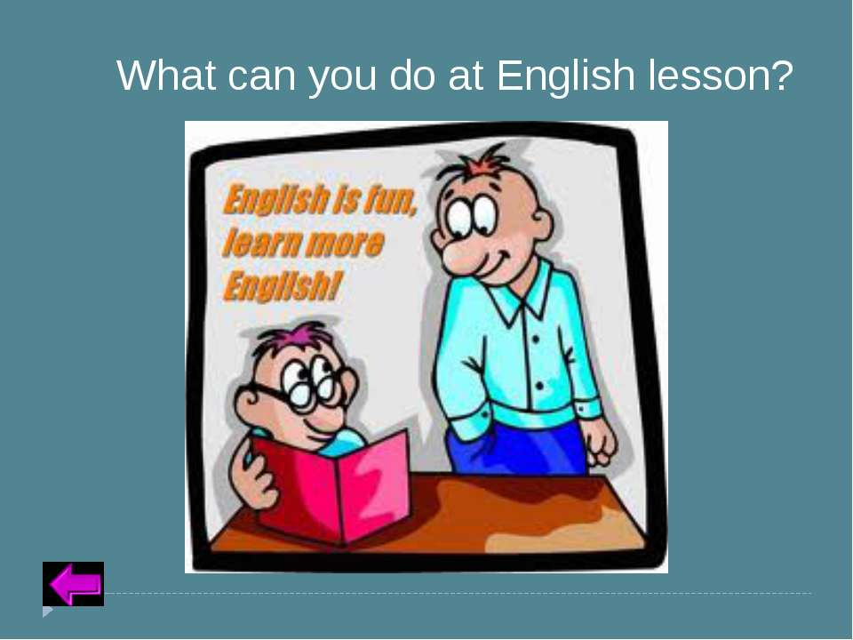 Insert Text for Question Category 2 – 40 points What can you do at English le...