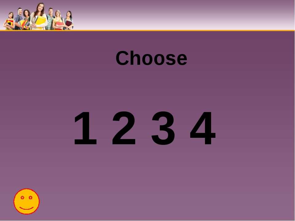 Choose 1 2 3 4