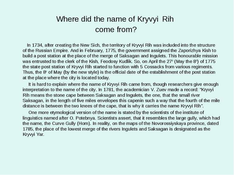 Where did the name of Kryvyi Rih come from? In 1734, after creating the New S...