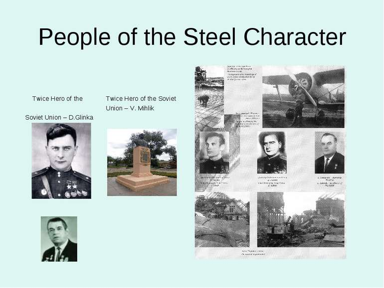 People of the Steel Character Twice Hero of the Twice Hero of the Soviet Unio...
