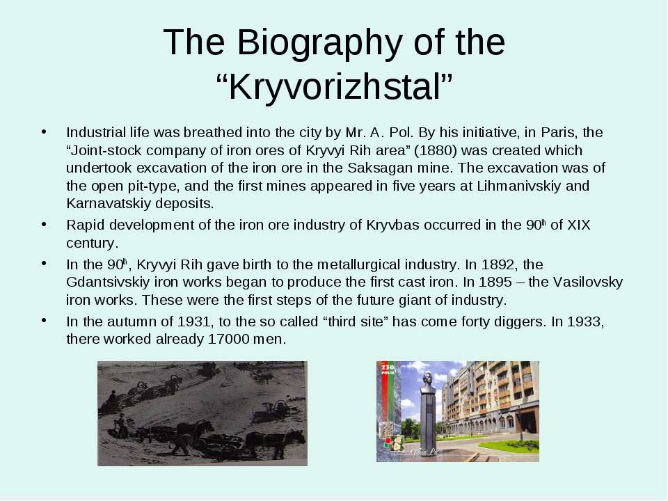 "The Biography of the ""Kryvorizhstal"" Industrial life was breathed into the ci..."