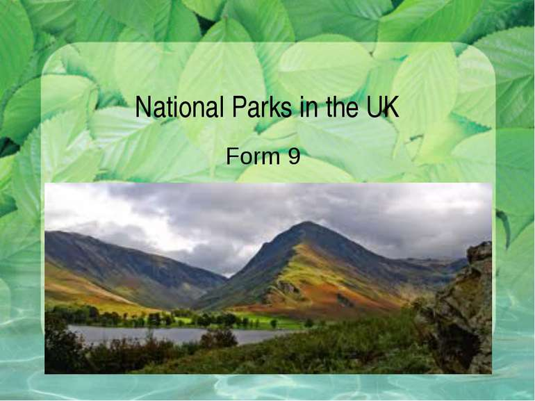 National Parks in the UK Form 9