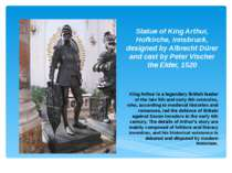 Statue of King Arthur, Hofkirche, Innsbruck, designed by Albrecht Dürer and c...