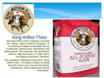 "The King Arthur Flour Company, formerly the ""Sands, Taylor & Wood Company"", i..."