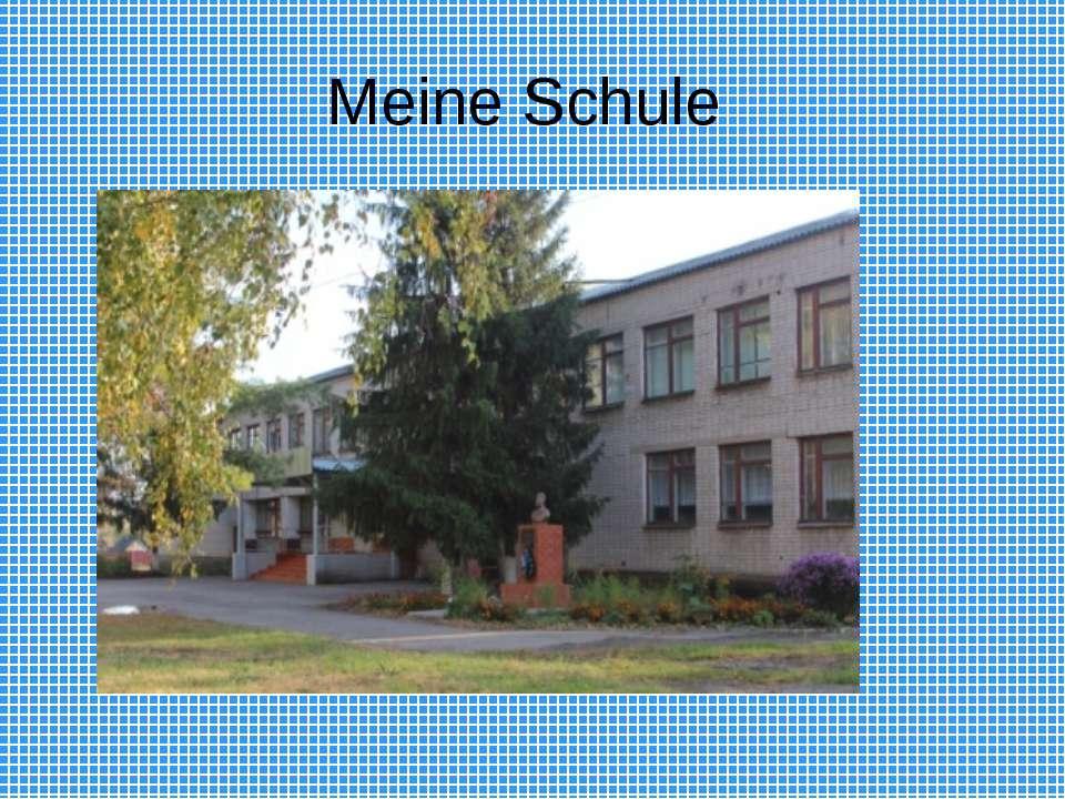 Meine Schule