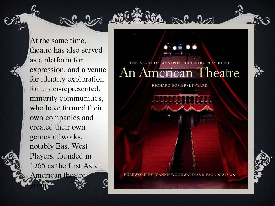 At the same time, theatre has also served as a platform for expression, and a...