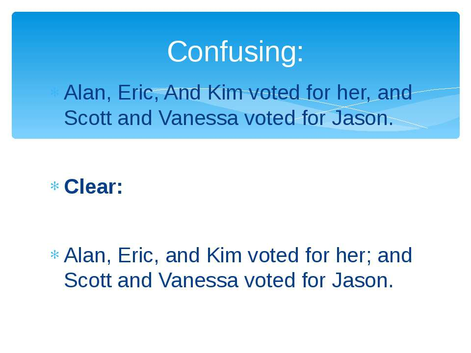 Alan, Eric, And Kim voted for her, and Scott and Vanessa voted for Jason. Cle...