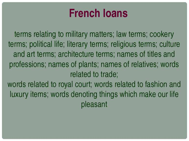 French loans terms relating to military matters; law terms; cookery terms; po...