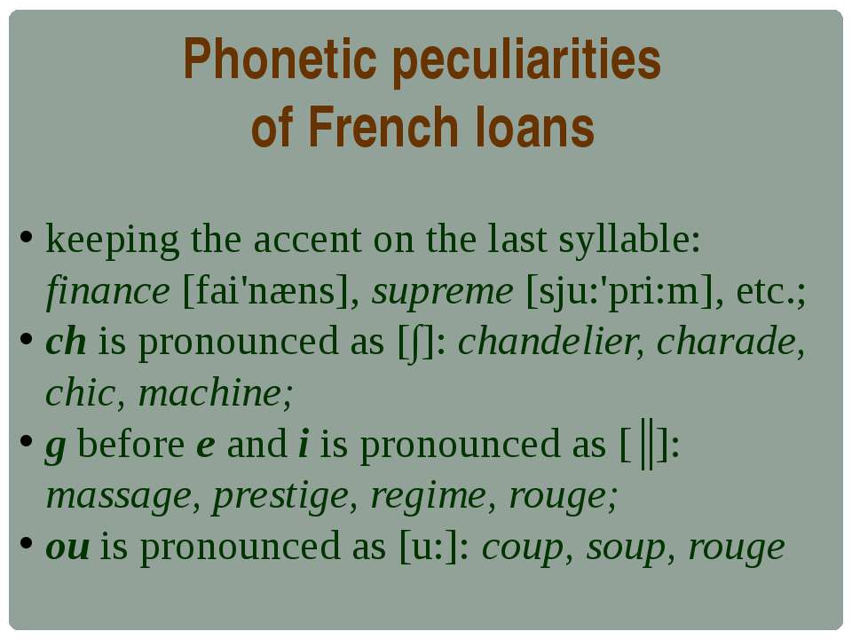 Phonetic peculiarities of French loans keeping the accent on the last syllabl...