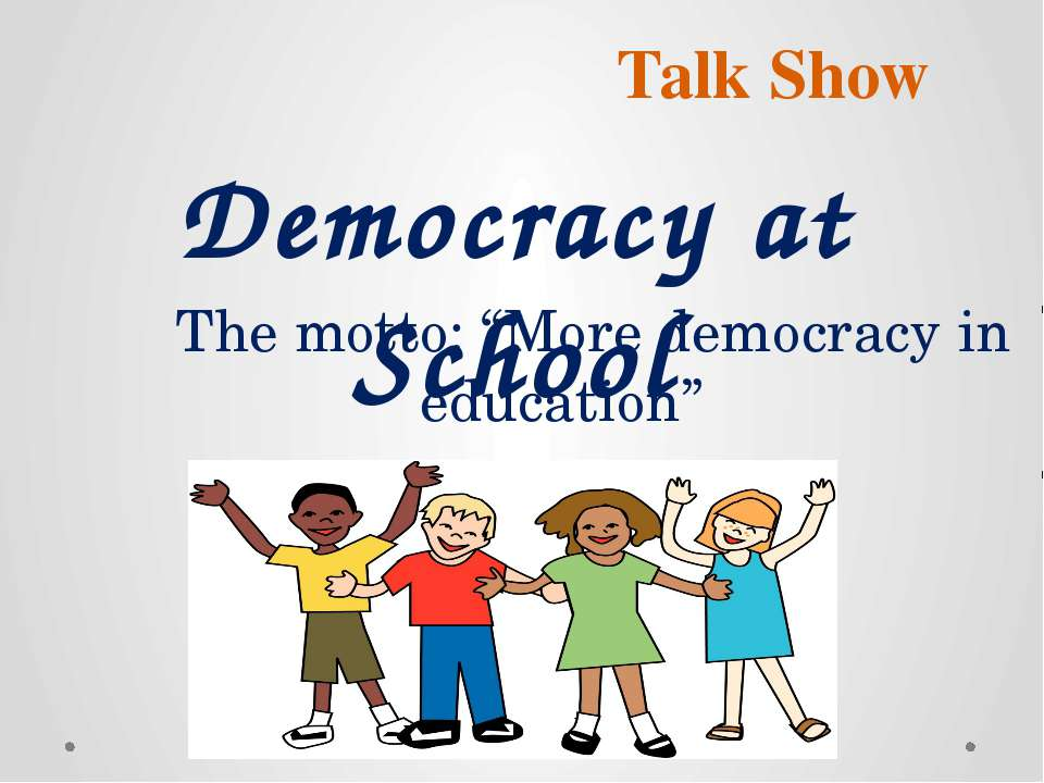 "Talk Show Democracy at School The motto: ""More democracy in education"""