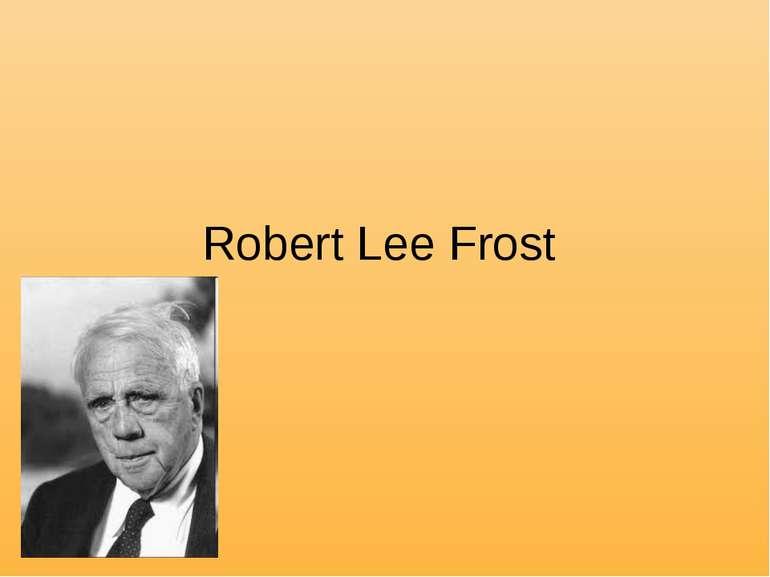 Robert Lee Frost