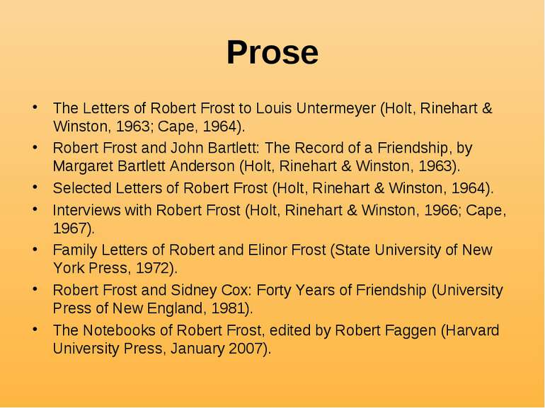 Prose The Letters of Robert Frost to Louis Untermeyer (Holt, Rinehart & Winst...