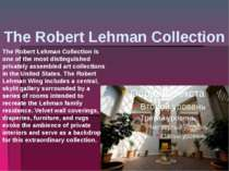 The Robert Lehman Collection The Robert Lehman Collection is one of the most ...