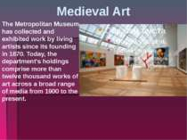 Medieval Art The Metropolitan Museum has collected and exhibited work by livi...