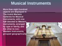 Musical Instruments More than eight hundred objects are displayed in The Andr...