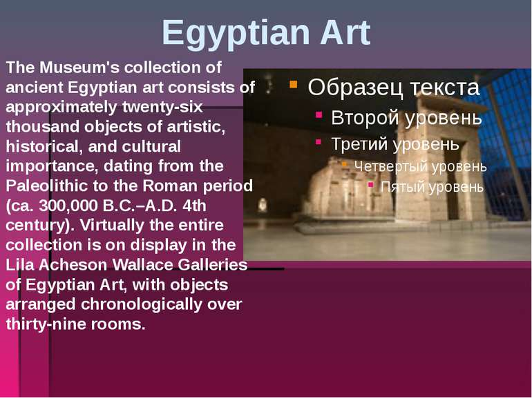 Egyptian Art The Museum's collection of ancient Egyptian art consists of appr...