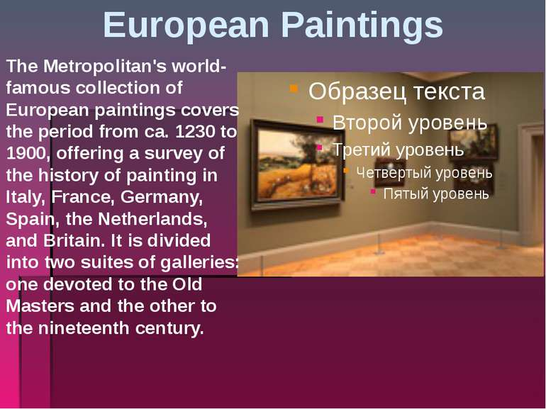 European Paintings The Metropolitan's world-famous collection of European pai...