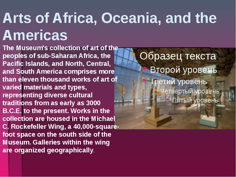 Arts of Africa, Oceania, and the Americas The Museum's collection of art of t...
