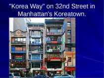 """Korea Way"" on 32nd Street in Manhattan's Koreatown."