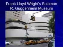 Frank Lloyd Wright's Solomon R. Guggenheim Museum