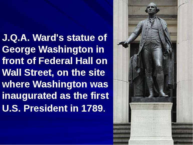 J.Q.A. Ward's statue of George Washington in front of Federal Hall on Wall St...