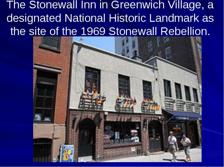 The Stonewall Inn in Greenwich Village, a designated National Historic Landma...
