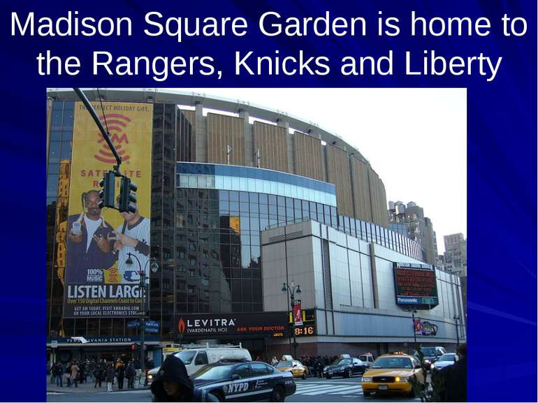 Madison Square Garden is home to the Rangers, Knicks and Liberty