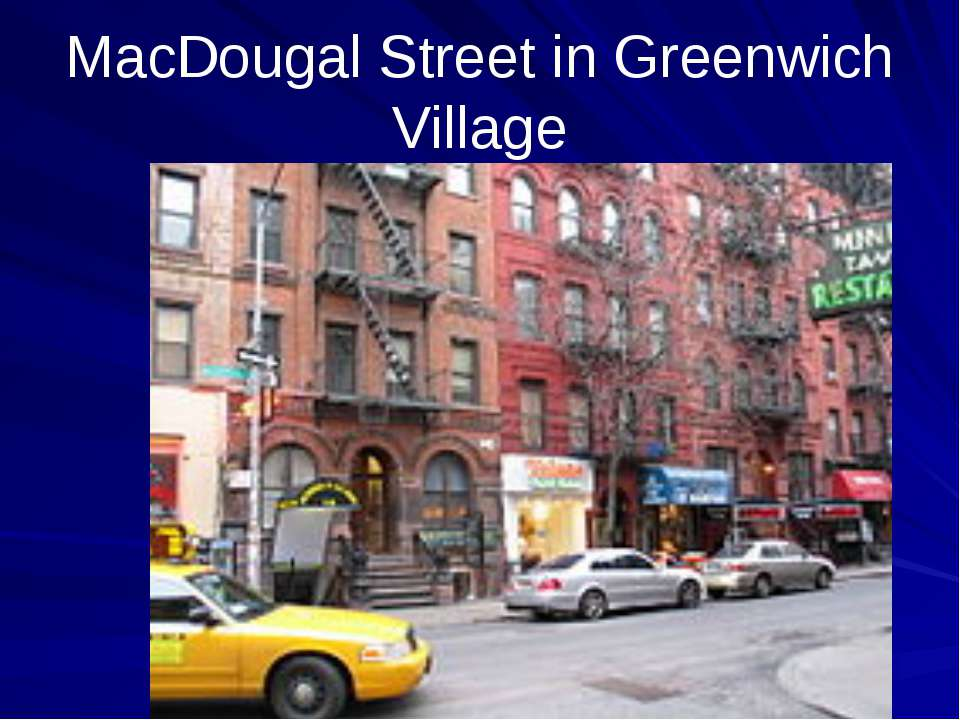 MacDougal Street in Greenwich Village