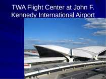TWA Flight Center at John F. Kennedy International Airport