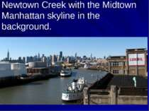 Newtown Creek with the Midtown Manhattan skyline in the background.