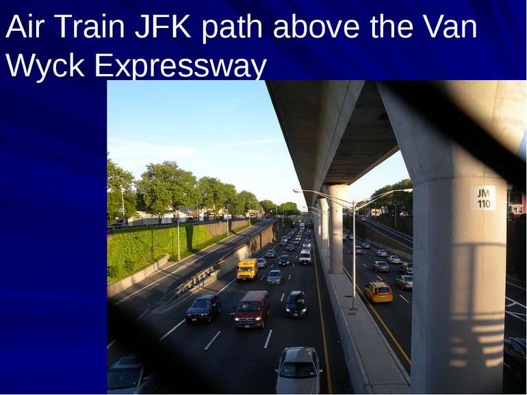 Air Train JFK path above the Van Wyck Expressway