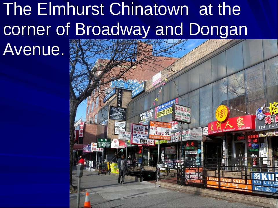The Elmhurst Chinatown at the corner of Broadway and Dongan Avenue.