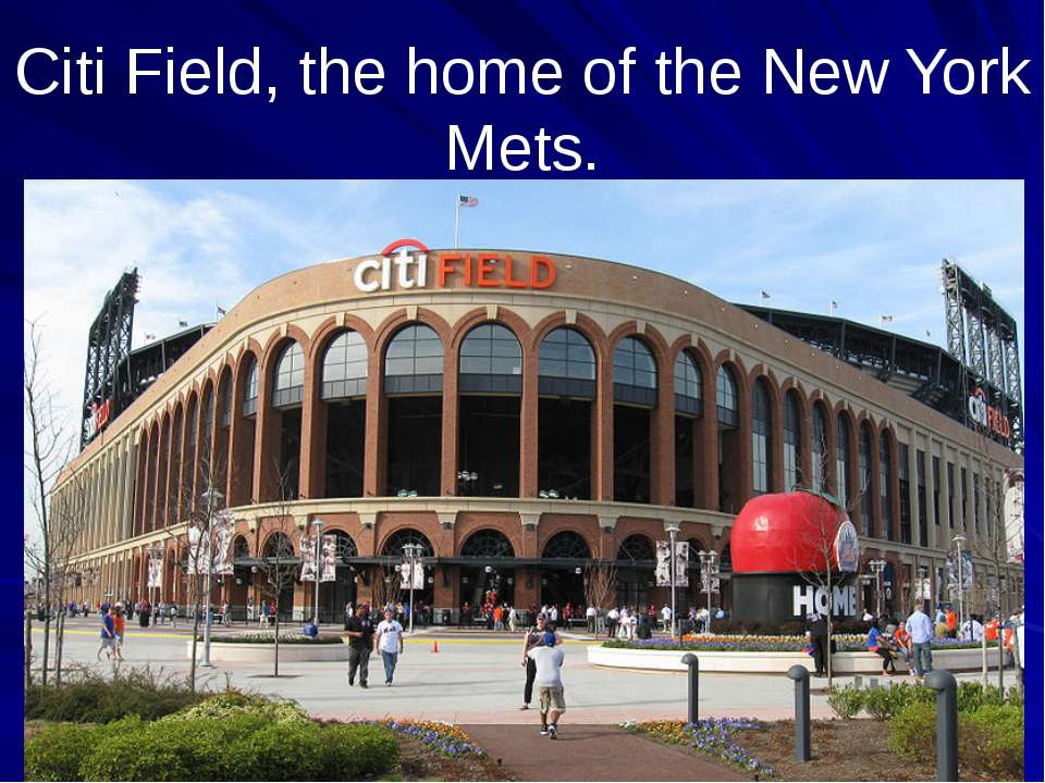 Citi Field, the home of the New York Mets.
