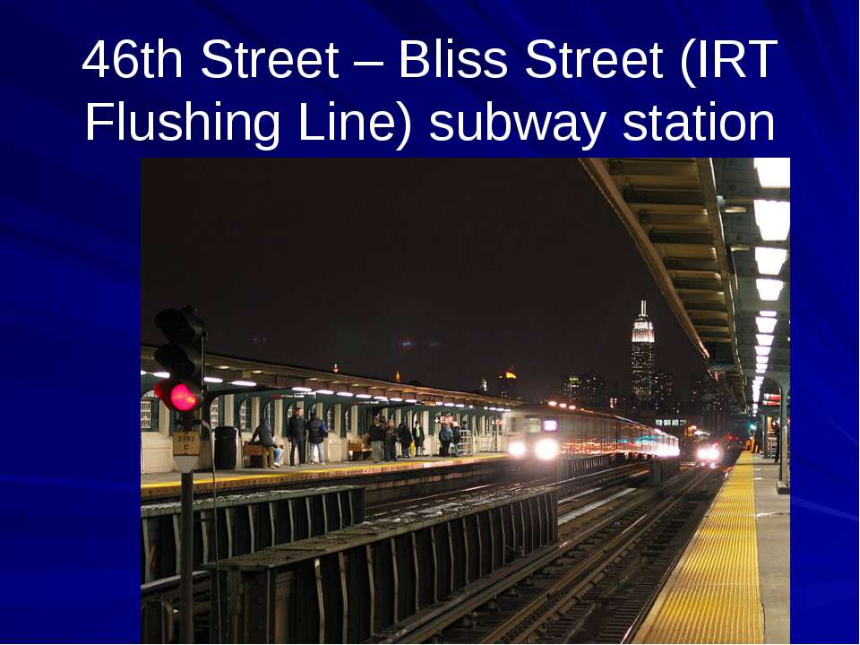 46th Street – Bliss Street (IRT Flushing Line) subway station