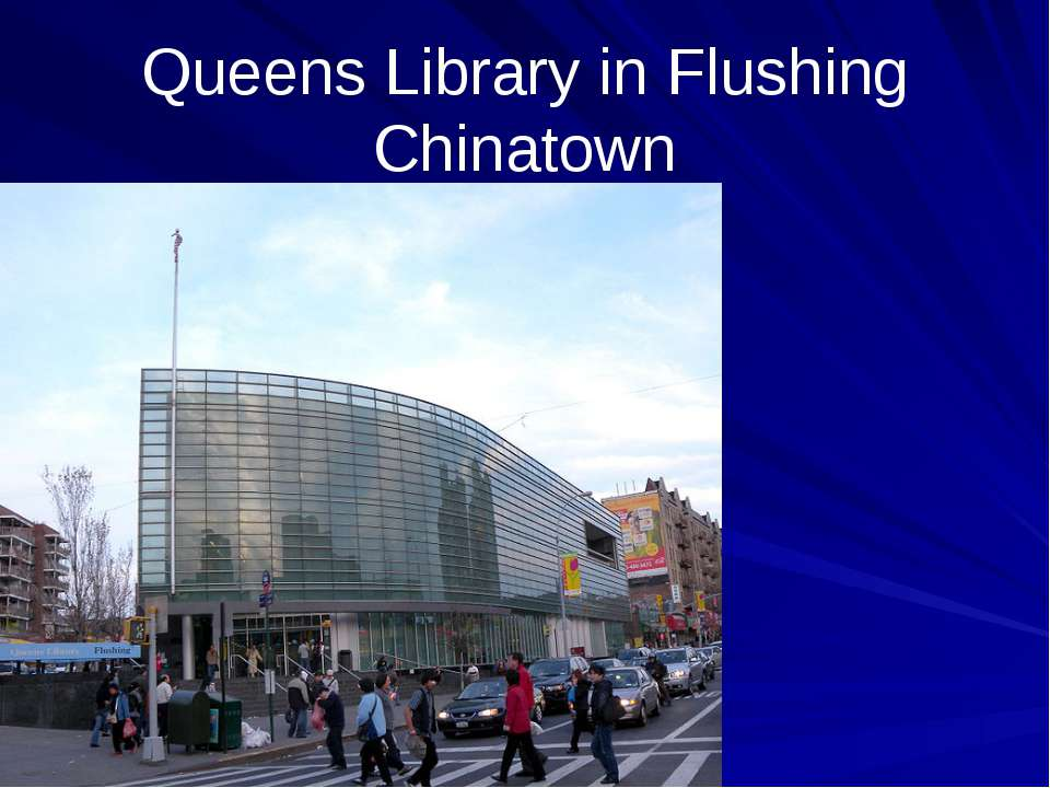 Queens Library in Flushing Chinatown