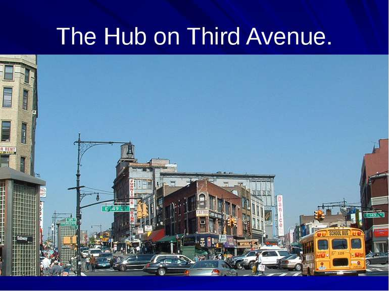 The Hub on Third Avenue.