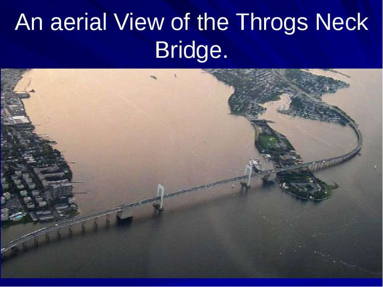 An aerial View of the Throgs Neck Bridge.