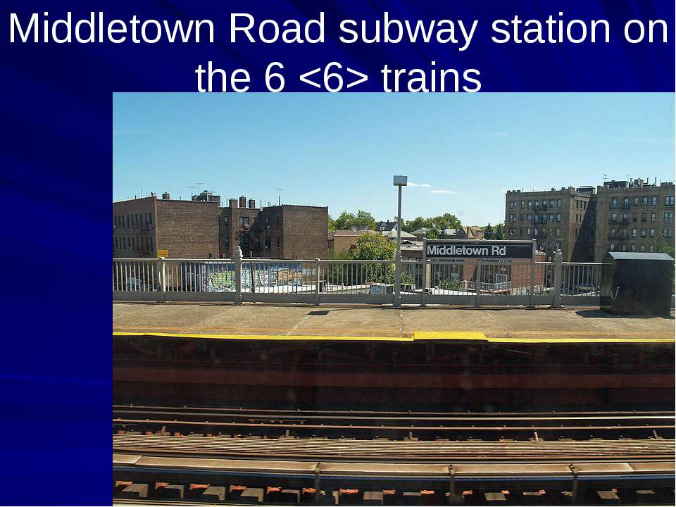 Middletown Road subway station on the 6 trains