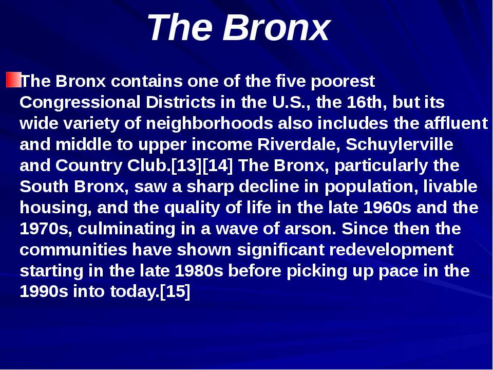 The Bronx The Bronx contains one of the five poorest Congressional Districts ...
