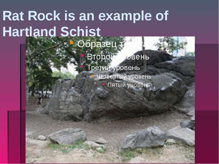 Rat Rock is an example of Hartland Schist
