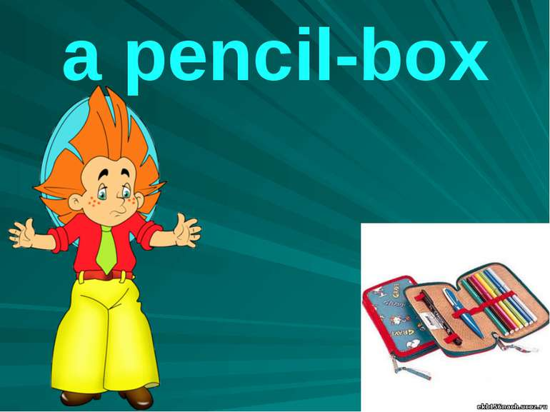 a pencil-box