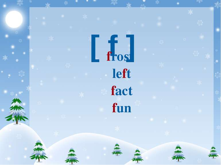 [ f ] frost left fact fun