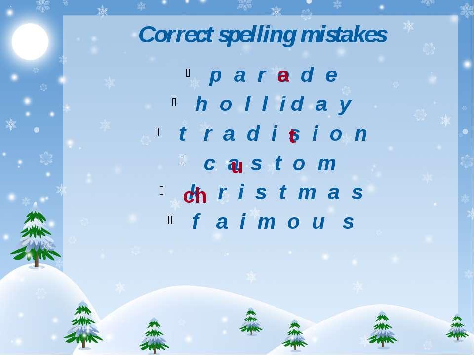 Correct spelling mistakes p a r e d e h o l l i d a y t r a d i s i o n c a s...