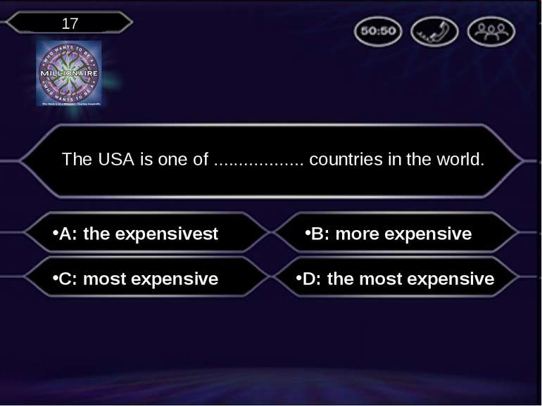 A: the expensivest The USA is one of .................. countries in the worl...