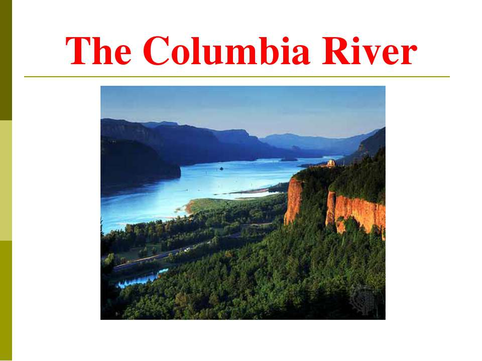 The Columbia River