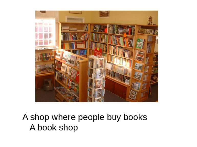A shop where people buy books A book shop