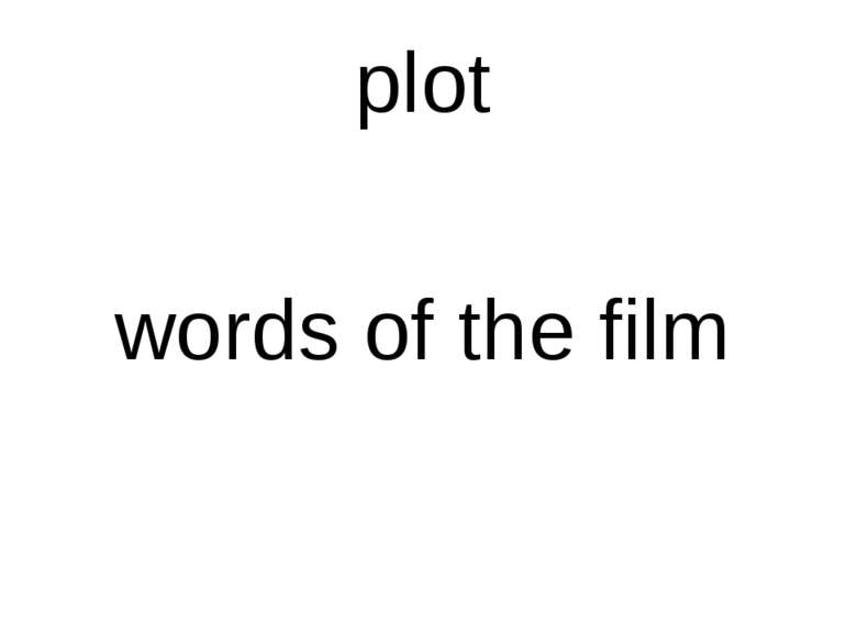 plot words of the film