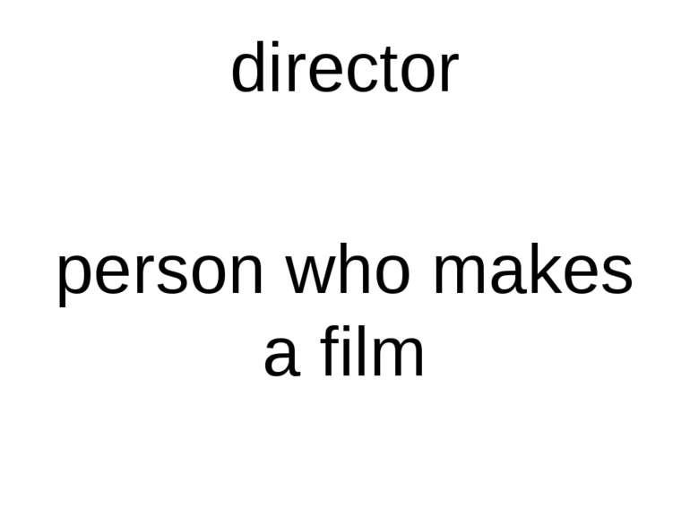 director person who makes a film
